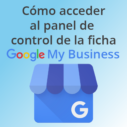 Tutorial Acceso Google My Business